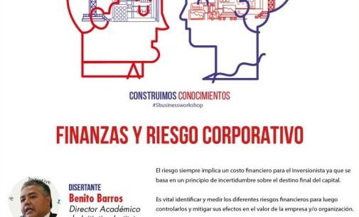"""Workshop """"Finanzas y riesgo corporativo"""" será este viernes"""