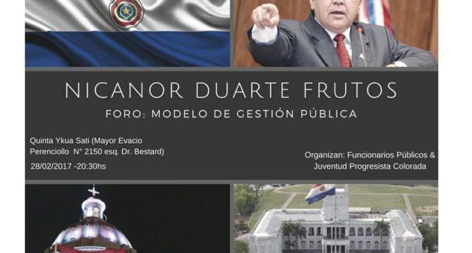 Con Nicanor Duarte Frutos como expositor, organizan Foro Modelo de Gestión Pública