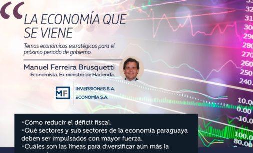 """""""La economía que se viene"""""""