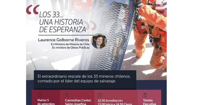"""Club de Ejecutivos prepara el evento """"Los 33… una historia de esperanza"""""""