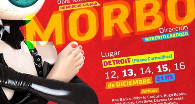 """El """"Morbo"""" interpela al teatro"""