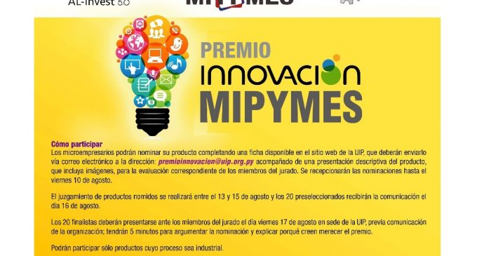 """Unión Industrial Paraguaya lanza """"Premio Innovación MIPYMES"""""""