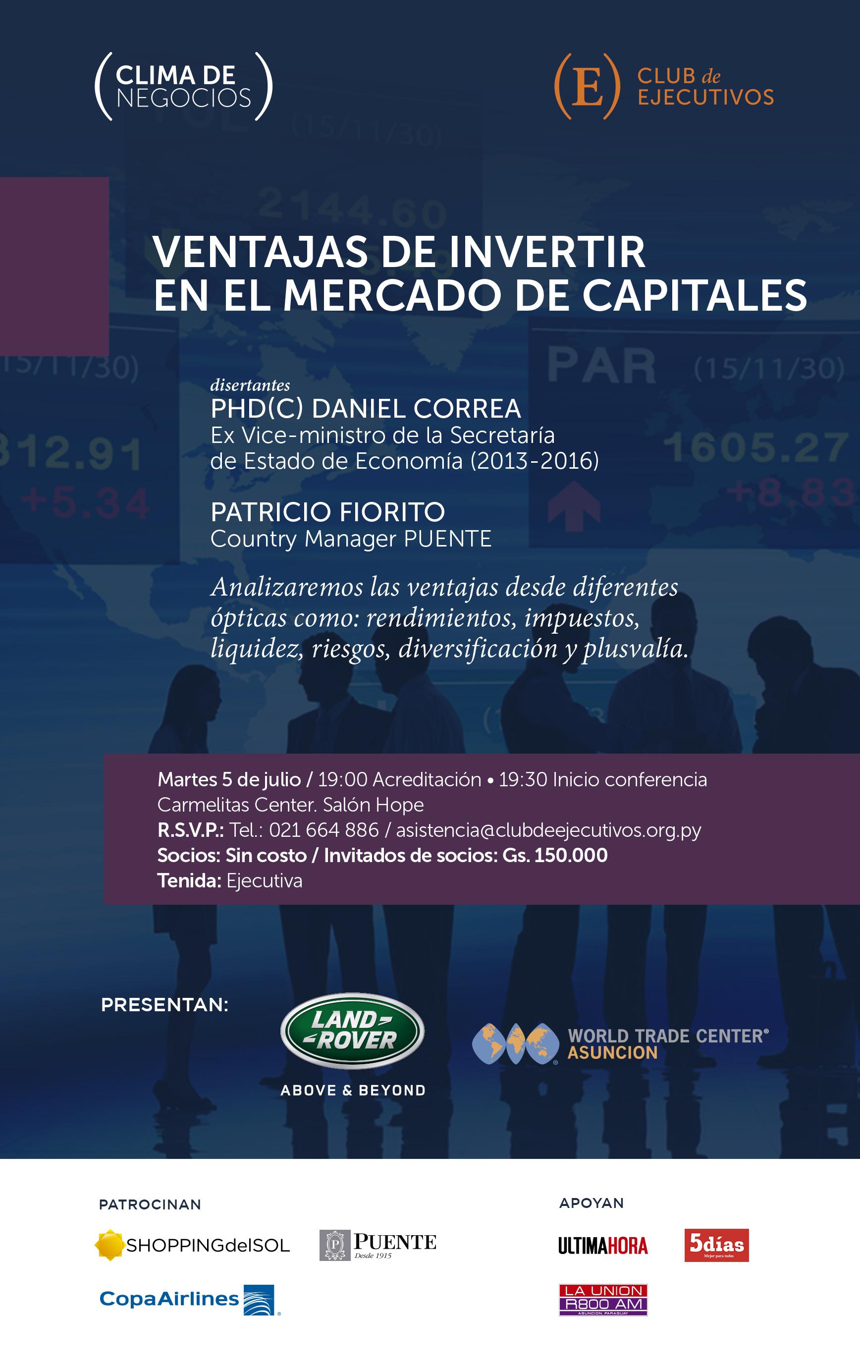 Club de Ejecutivos presenta: Ventajas de invertir en el mercado de capitales