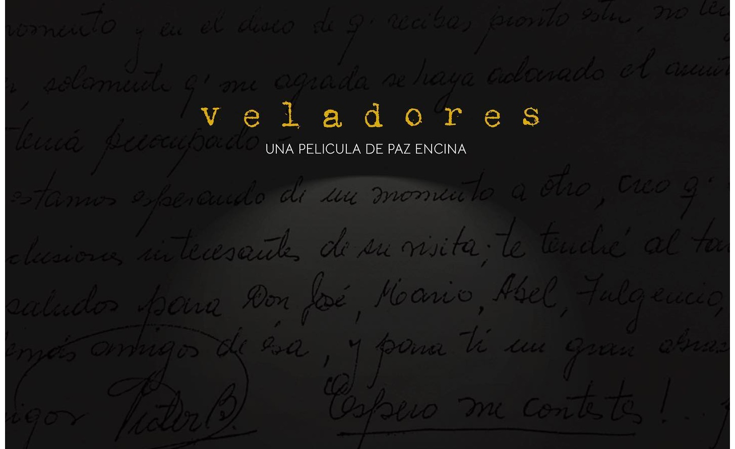 """Se estrena """"Veladores"""", la película de la dictadura y del exilio"""